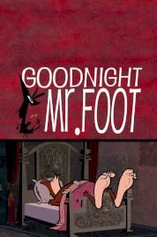 انیمیشن Goodnight Mr. Foot
