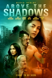 فیلم Above the Shadows