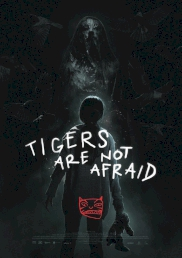 فیلم Tigers Are Not Afraid