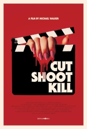 فیلم Cut Shoot Kill