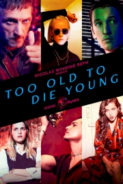 سریال Too Old to Die Young