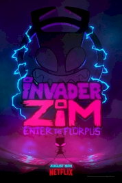 انیمیشن Invader ZIM: Enter the Florpus