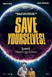 فیلم Save Yourselves!