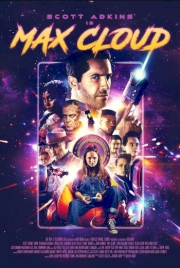 فیلم The Intergalactic Adventures of Max Cloud