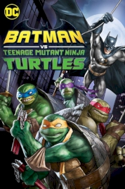 انیمیشن Batman vs Teenage Mutant Ninja Turtles